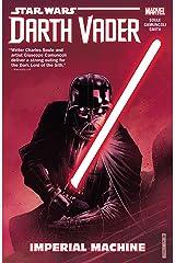 Star Wars: Darth Vader: Dark Lord of the Sith Vol. 1: Imperial Machine (Darth Vader (2017-2018)) Kindle Edition