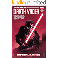 Star Wars: Darth Vader: Dark Lord of the Sith Vol. 1: Imperial Machine (Darth Vader (2017-2018)) (English Edition)
