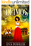 Deimos (Cupid's Captive Series Book 3)