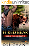Hired Bear (Bears of Pinerock County Book 5)