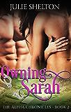 Owning Sarah (The Alpha Chronicles Book 2)