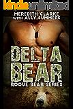 Delta Bear: A BBW Bear Shifter Romance (Rogue Bear Series)