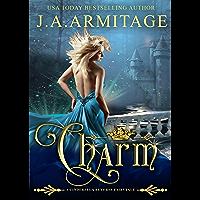 Charm (A Cinderella Reverse Fairytale Book 1) (English Edition)