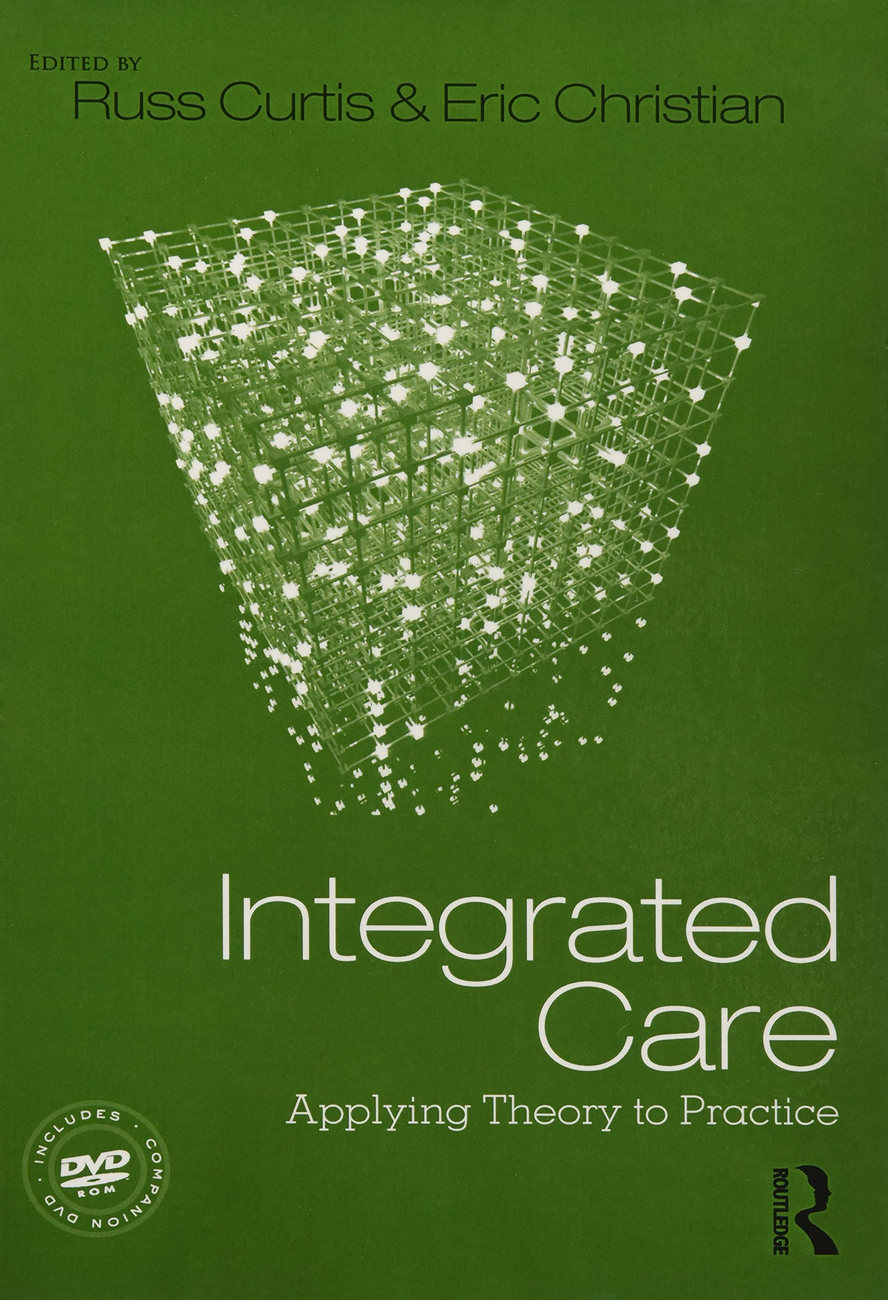 Integrated Care: Applying Theory to Practice