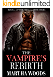 The Vampire's Rebirth (Fatal Allure Book 11)