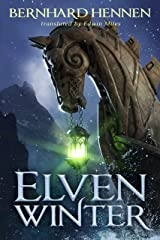 Elven Winter (The Saga of the Elven Book 2) Kindle Edition
