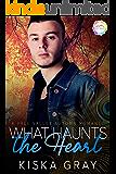 What Haunts The Heart: An Autumn Romance (Vale Valley Season Five Book 3)