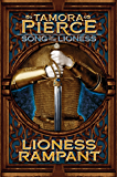 Lioness Rampant: Song of the Lioness- Book Four (Song of Lioness 4)