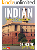 Indian Polity and Constitution : Objective: For all Competitive Exams
