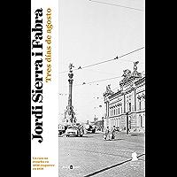 Tres días de agosto (Inspector Mascarell 7): El caso más personal del inspector Mascarell (Spanish Edition)