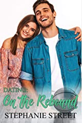 Dating: On the Rebound: A Sweet High School Romance (Eastridge Heights Basketball Players Book 2) Kindle Edition