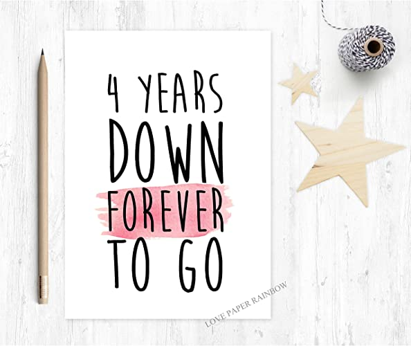 4th Wedding Anniversary Card 4 Years Down Forever To Go