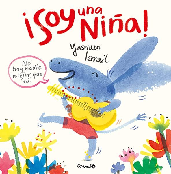 ¡Soy una niña! - Libros para empoderar a las niñas - Mil ideas para regalar