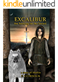 Excalibur: The Seeking for the Sword: A Story of Merlin