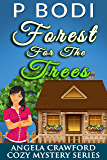 Forest For the Trees: Angela Crawford Cozy Mystery Series Book 1 (English Edition)