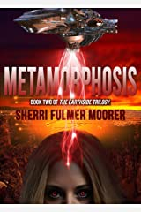 Metamorphosis, Book Two of The Earthside Trilogy Kindle Edition