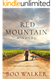 Red Mountain: A Vineyard Novel, Book 1 of 2