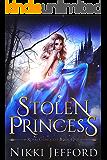 Stolen Princess: A Fantasy Romance (Royal Conquest Book 1)