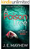 A Poison Tree: A DCI Will Blake Novel (DCI Will Blake Crime Mystery Thrillers Book 1)
