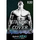 Under His Cover: Hybrid Heat Mpreg Romance Book Four