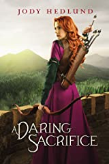 A Daring Sacrifice Kindle Edition