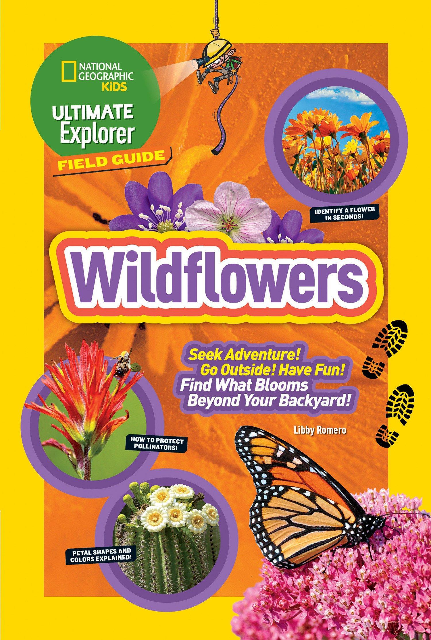 Ultimate Explorer Field Guide: Wildflowers (Ultimate Explorer)