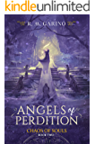 Angels of Perdition (Chaos of Souls Book 2)