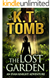 The Lost Garden (The Lost Garden Trilogy Book 1)