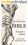 The Back Pain Bible: A Breakthrough Step-By-Step Self-Treatment Process To End Chronic Back Pain Forever