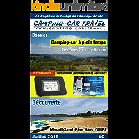 Camping-car Travel Magazine #01: Le Magazine du Voyage en Camping car (French Edition)