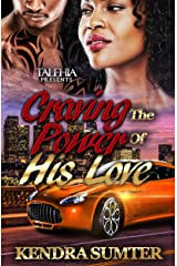Craving the Power Of His Love Kindle Edition