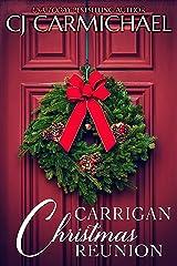 Carrigan Christmas Reunion : A Short Story (Carrigans of Circle C  Book 7) Kindle Edition