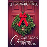 Carrigan Christmas Reunion : A Short Story (Carrigans of the Circle C Book 7)