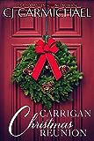 Carrigan Christmas Reunion : A Short Story (Carrigans of Circle C Book 7)