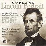 Copland: Lincoln Portrait, Quiet City, Our Town, Outdoor Overture