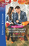 Second Chance in Stonecreek (Maggie & Griffin Book 2)