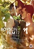 Boys On Film 17: Love Is The Drug [DVD]