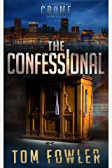 The Confessional: A Gripping C.T. Ferguson Crime Novella (C.T. Ferguson Crime Novellas Book 1) Kindle Edition