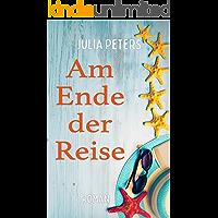 Am Ende der Reise: Ein romantischer Liebesroman für lesbische Frauen