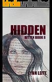 Hidden: Bitten Book 8 (Bitten Series)