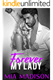 Forever My Lady: Steamy Older Man Younger Woman First Time Romance