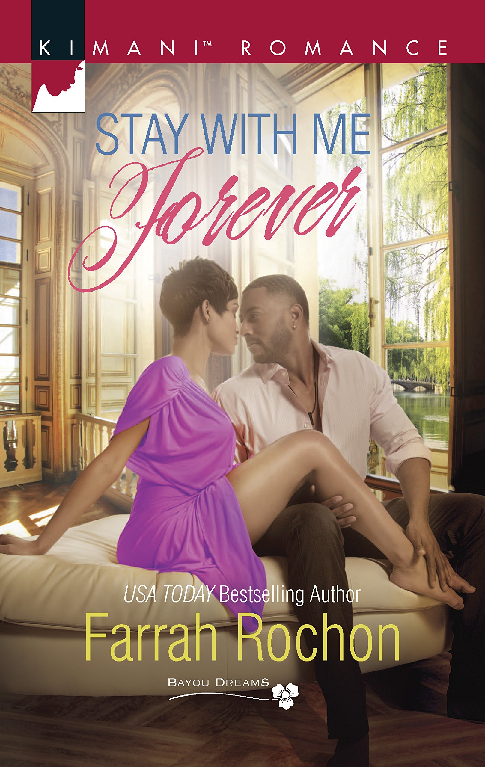 Amazon.com: Stay with Me Forever (Bayou Dreams) (9780373864140): Farrah  Rochon: Books