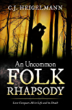 An Uncommon Folk Rhapsody