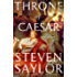 The Throne of Caesar: A Novel of Ancient Rome (Novels of Ancient Rome)