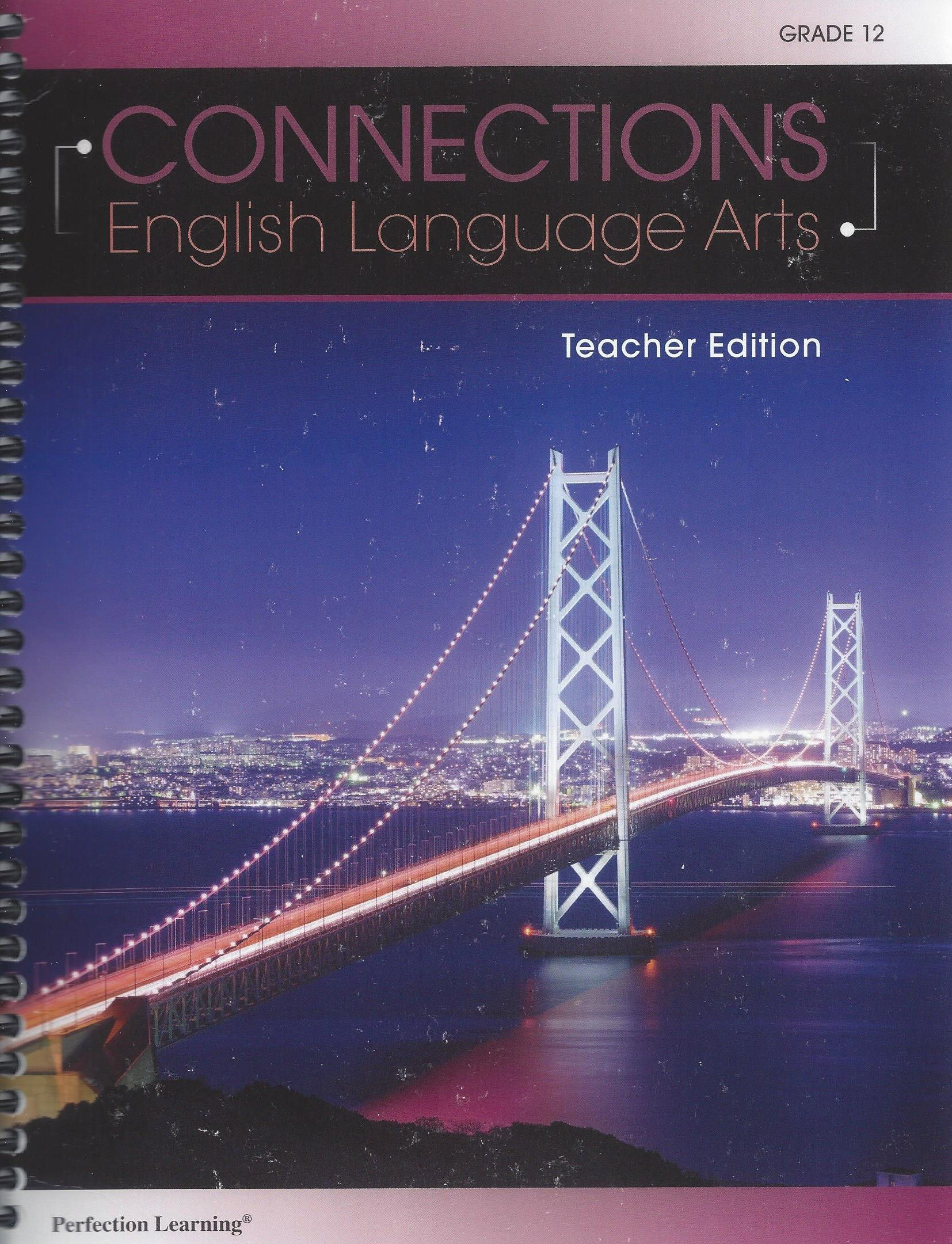Download Connections: English Language Arts - Grade 12 Teacher Wraparound Edition PDF