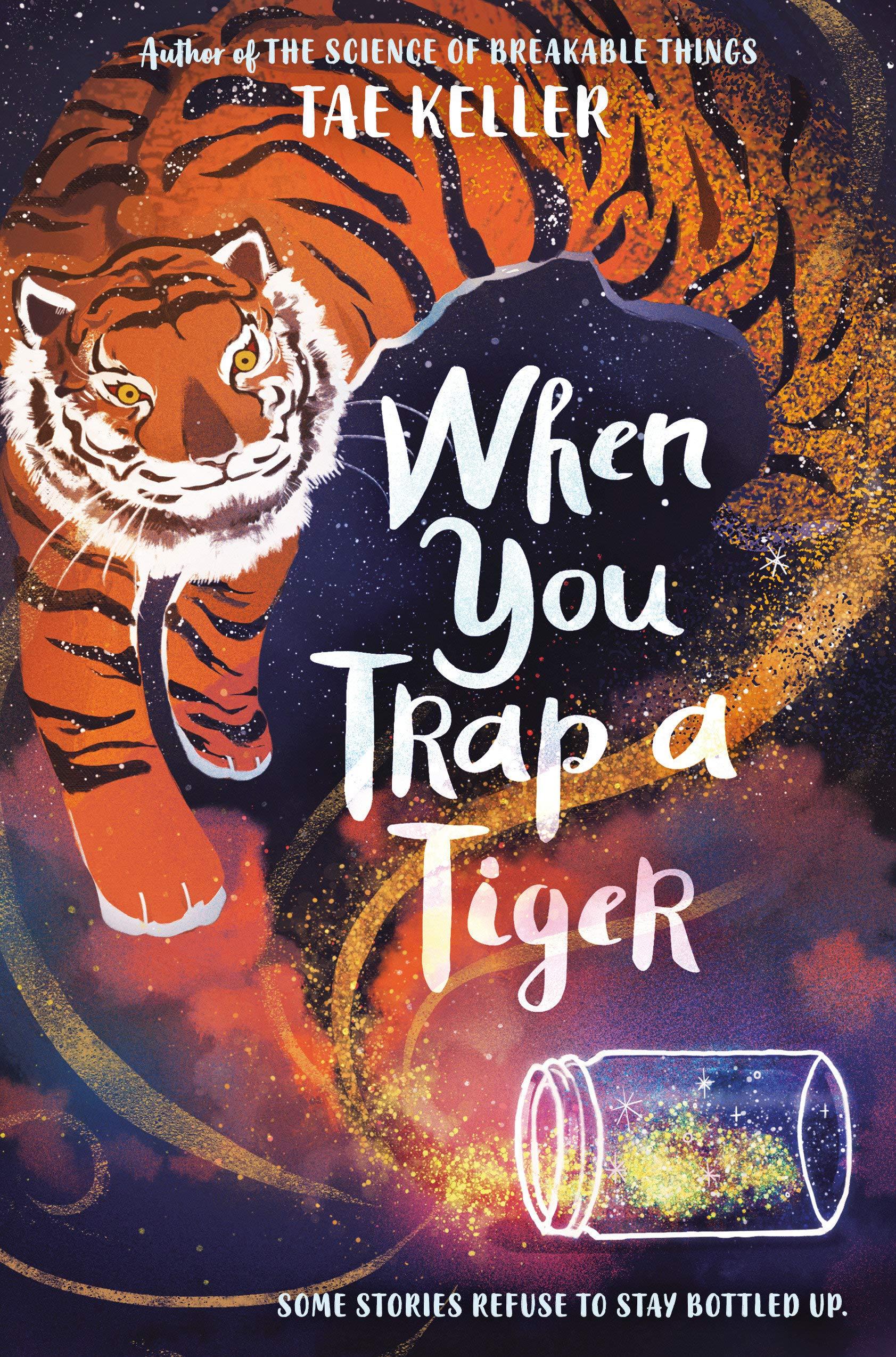 When You Trap a Tiger: Keller, Tae: 9781524715717: Amazon.com: Books