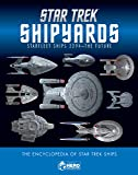 Star Trek Shipyards: Starfleet Ships 2294 to the Future