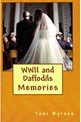 WWII and Daffodils Kindle Edition