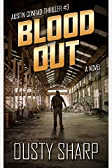Blood Out: Austin Conrad Thriller #3 Kindle Edition