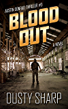 Blood Out: Austin Conrad Thriller #3